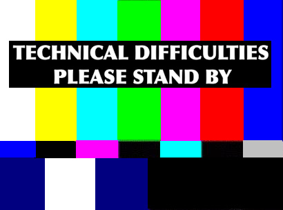 I dare say we might be having technical difficulties.